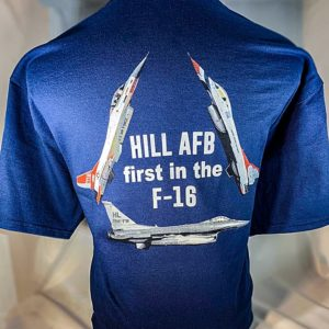 "Hill AFB ""First in the F-16"" T-Shirt Adult and Youth Sizes"