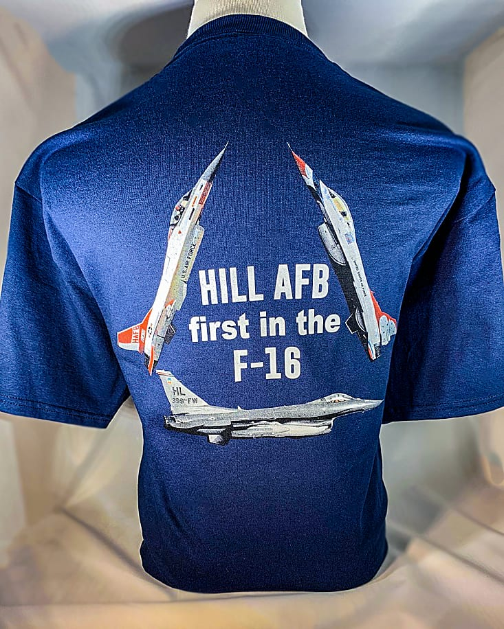 """Hill AFB """"First in the F-16"""" T-Shirt Adult and Youth Sizes 1"""