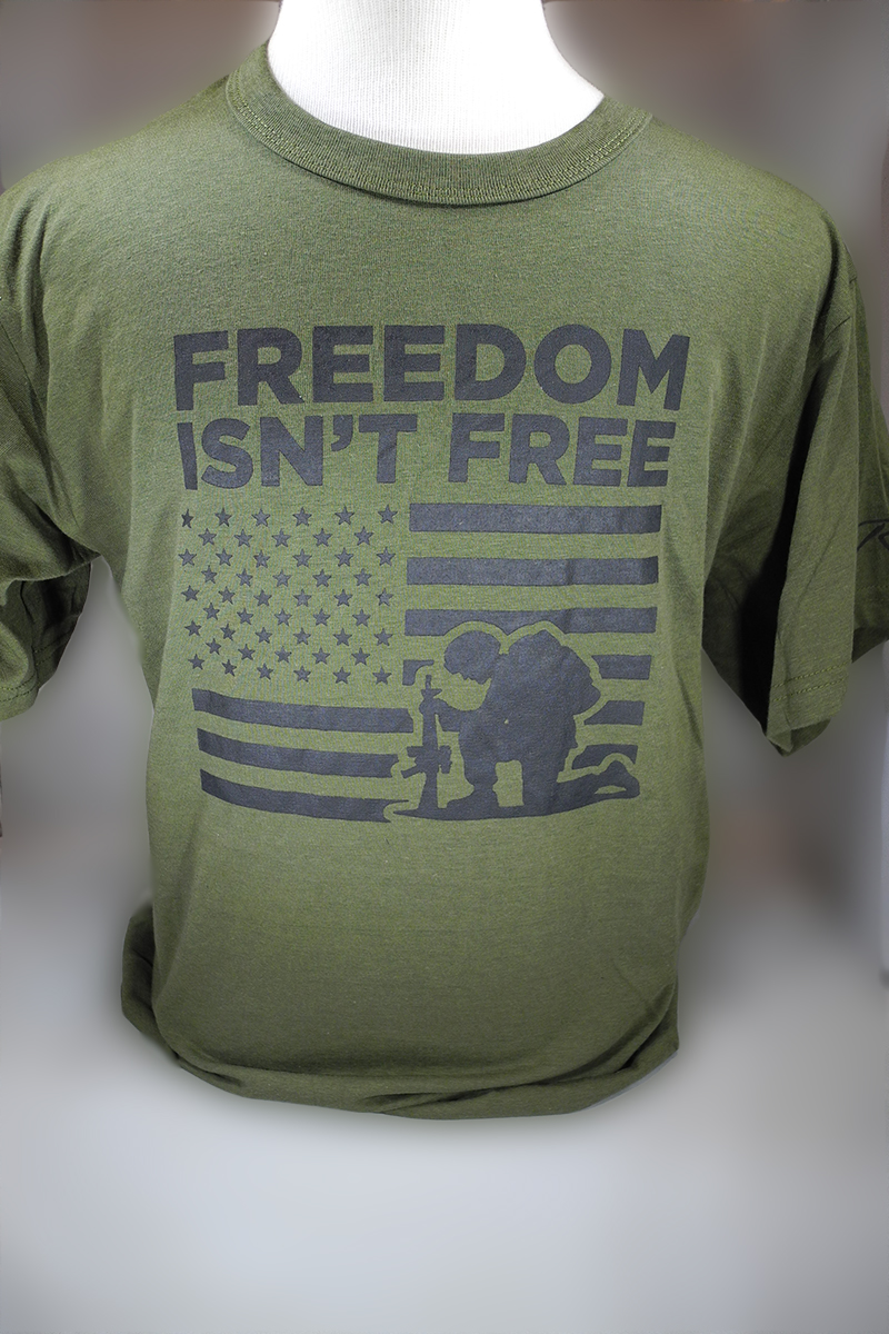 Freedon Isn't Free T-Shirt Green
